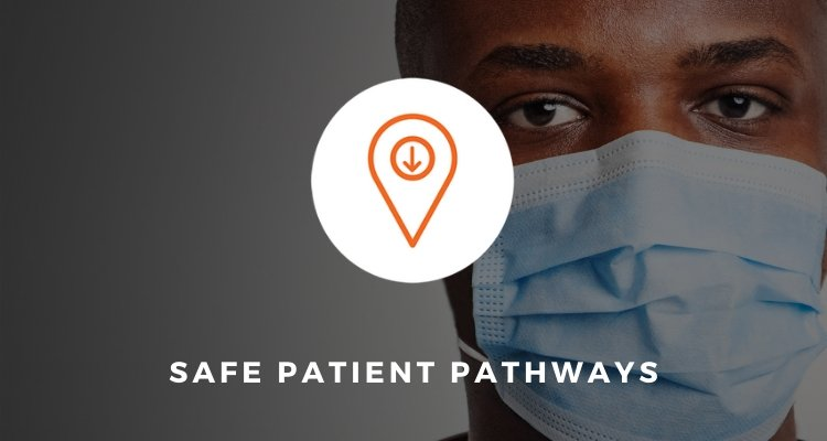 Safe Patient Pathways